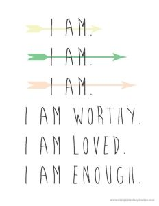 Shame, Brene Brown, I am enough